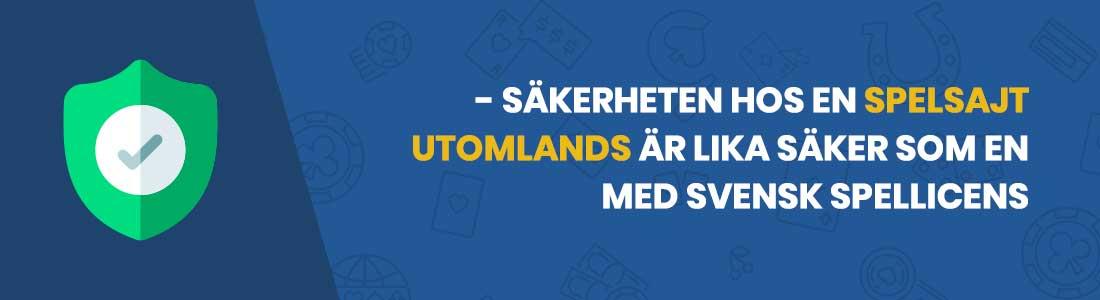 säkerheten kring spelbolag utan svensk licens