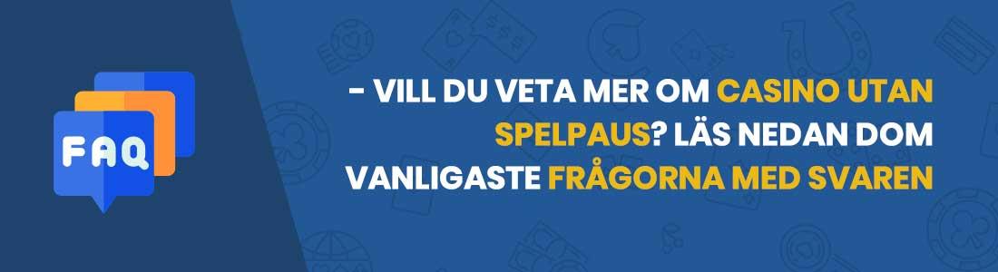 vanliga frågor och svar om casino utan svensk licens