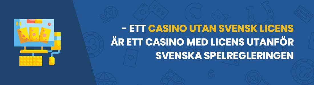 det här är ett casino utan svensk licens